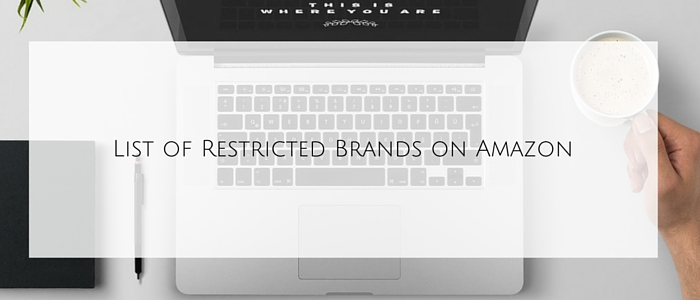 List of Restricted Brands on Amazon