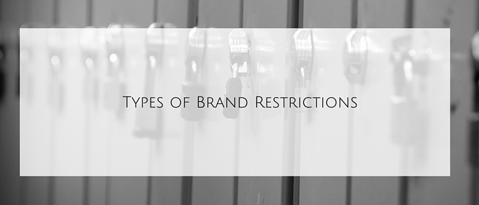 Types of Brand Restrictions