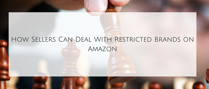 How Sellers Can Deal With Restricted Brands on Amazon