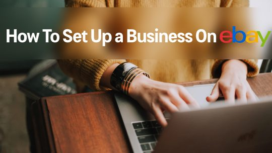 setting up a business on eBay