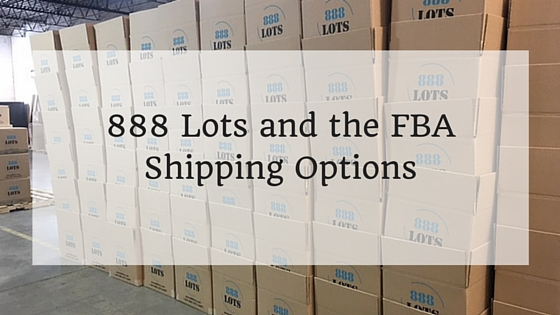 888 Lots and the FBA Shipping Options