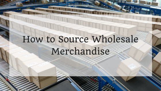 How to Source Wholesale Merchandise