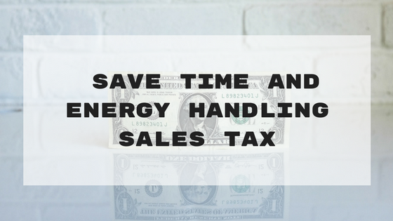 5 Ways to Save Time and Energy Handling Sales Tax in Q4
